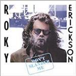 Roky Erickson - Don't Slander Me [VINYL]